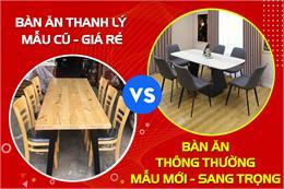 Có nên mua bàn ghế ăn thanh lý tại Hà Nội giá rẻ không?