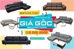 HOT: Khuyến mãi sofa giá gốc - giảm sốc 6 triệu đừng bỏ lỡ!